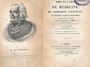 Opuscules de Médecine, de Chirurgie, D'Hygiène, et Critiques Médico-Litt&...