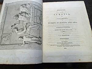A Journey Through Albania, and Other Provinces: Hobhouse, J C