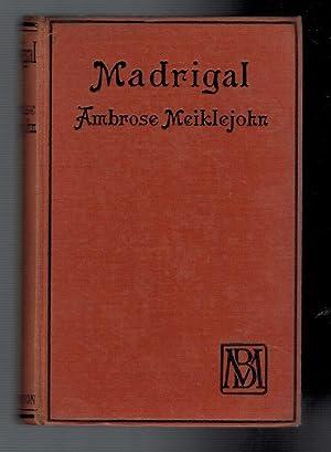 Madrigal: Meiklejohn, Ambrose
