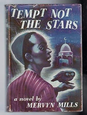 Tempt Not the Stars: Mills, Mervyn
