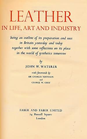 Leather in Life, Art and Industry: Waterer, John W