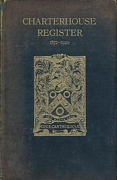 Charterhouse Register. 1911 - 1920. Vol III: Charterhouse]