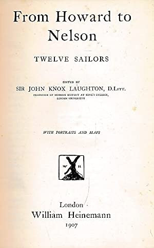 From Howard to Nelson. Twelve Sailors: Laughton, John Knox