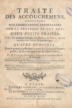 Traite des Accouchemens Contenant des Observations Importantes: Puzos, M