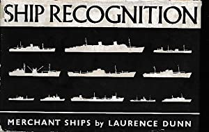 Ship Recognition. Merchant Ships: Dunn, Laurence