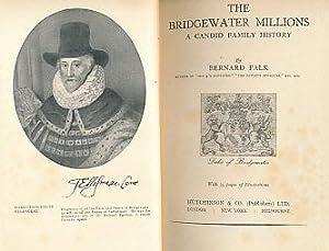 The Bridgewater Millions. A Candid Family History: Falk, Bernard