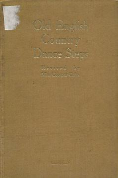 Old English Country Dance Steps: Coles, Alice M Cowper