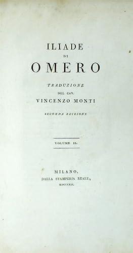 Iliade di Omero [Homer's Iliad]. Two volume set: Homer; Monti, Vincenzo [transl.]