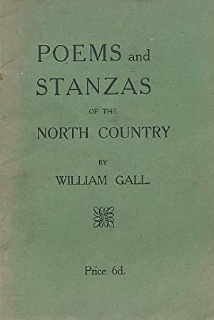 Poems and Stanzas of the North Country: Gall, William