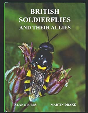 British Soldierflies and their Allies. An Illustrated Guide to their Identification and Ecology: ...