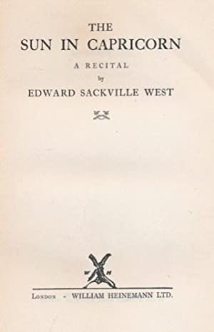 The Sun in Capricorn. A Recital: West, Edward Sackville