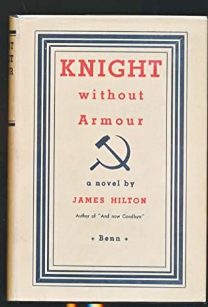 Knight Without Armour: Hilton, James