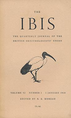 The Ibis. A Quarterly Journal of Ornithology. Volume 92. Nos 1,2,3 and 4. 1950: Moreau, R E [ed.]