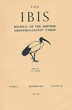 The Ibis. Journal of the British Ornithologists' Union. Volume 105. Nos 1,2,3 and 4. 1963: ...
