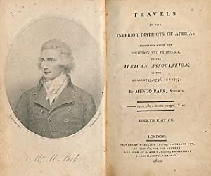 Travels in the Interior Districts of Africa: Performed Under the Direction and Patronage of the ...