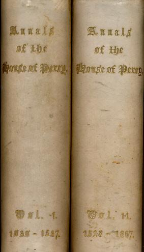 Annals of the House of Percy. 2 volume set. Association copy: de Fonblanque, Edward Barrington