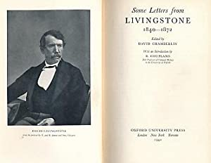 Some Letters from Livingstone 1840-1872: Chamberlain, David [ed.]; Coupland, R [intro.]