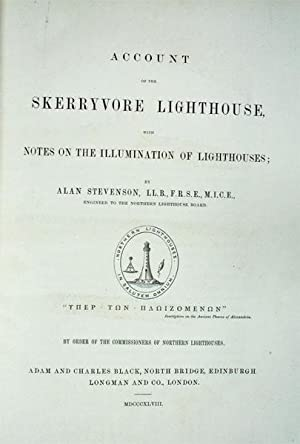 Account of the Skerryvore Lighthouse with Notes on the Illumination of Lighthouses: Stevenson, Alan