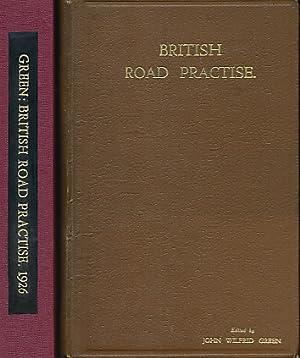 British Road Practise [Practice]: Green, John Wilfrid [ed.]