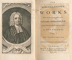 The Miscellaneous Works of the Late Reverend: Middleton, Conyers