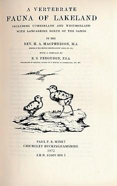 A Vertebrate Fauna of Lakeland Including Cumberland and Westmorland with Lancashire North of the ...