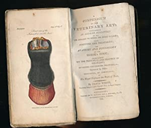 A Compendium of the Veterinary Art: Containing an Accurate Description of all the Diseases to which...
