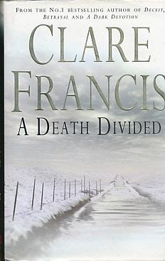 A Death Divided. Signed Copy: Francis, Clare