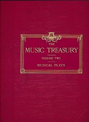 Musical Plays. The Music Treasury. Volume II: Kerker; Audran; Fall; Jones; Somerville; Planquette