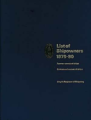 Lloyd's Register of Shipping. List of Shipowners 1979-80. Former Names of Ships. Compound ...