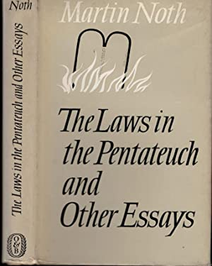 The Laws in the Pentateuch and other studies: Noth, Martin
