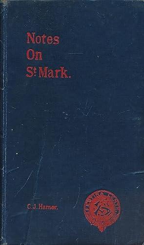 Notes on St Mark: Hamer, C J