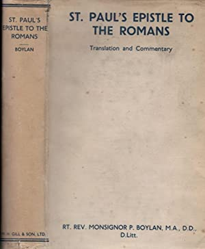 Paul's Epistle to the Romans . Translation and Commentary: Boylan, Monsignor Patrick [trans.]