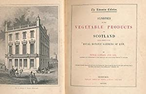 The Lawsonian Collection. Synopsis of the Vegetable Products of Scotland in the Museum of the Royal...