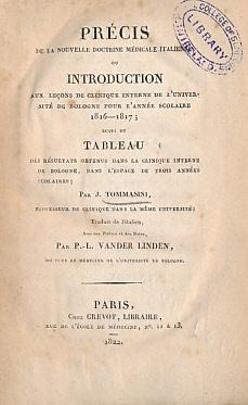 Précis de la Novelle Doctrine Médicale Italienne ou Introduction aux Leçons de...