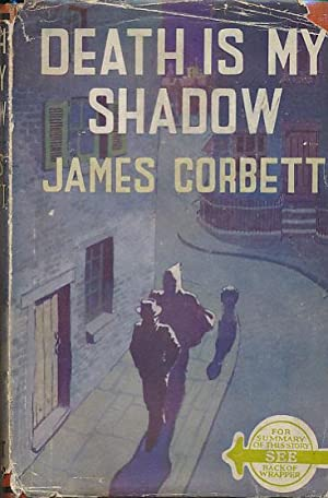 Death Is My Shadow: Corbett, James