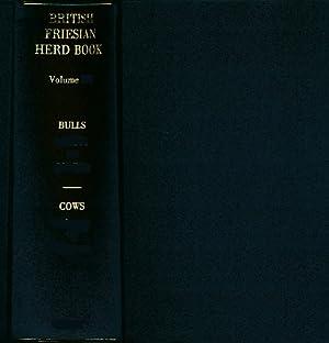 The Herd Book of the British Friesian Cattle Society. Volume 49. 1959. 2 volume set: The British ...