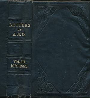 Letters of J.N.D. Volume 3. Letters from 1879-1882: Darby, J N