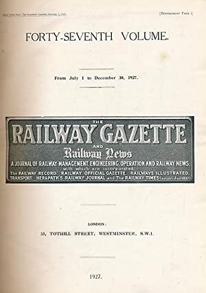 The Railway Gazette and Railway News. Volume 47, July - Dec 1927: Railway Gazette