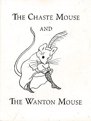 The Chaste Mouse and the Wanton Mouse: Jackson, Ian