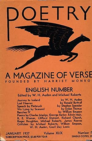 Poetry; A Magazine of Verse. (Vol 49, Number 4): Auden, W H; Roberts, Michael
