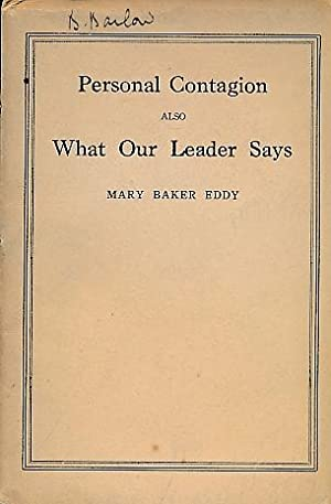 Personal Contagion, also What our Leader Says: Eddy, Mary Baker
