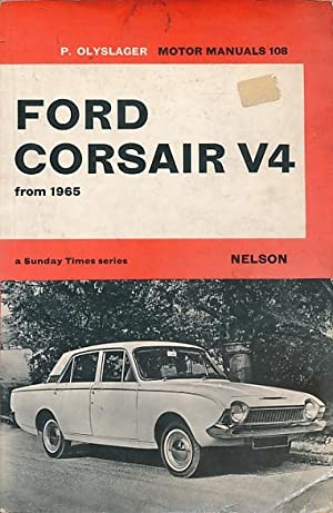 Ford Corsair. Handbook for the Ford Corsair V4 from 1965: Olyslager, Piet