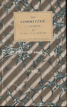 The Committee. A Comedy: Howard, Robert
