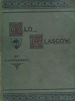 Old Glasgow: MacGeorge, Andrew