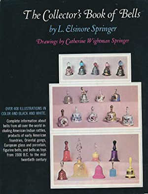 The Collectors' Book of Bells: Springer, L Elsinore
