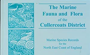 The Marine Fauna and Flora of the Cullercoats District. Volume I and II: Foster-Smith Judy