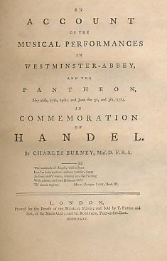 An Account of the Musical Performances in Westminster-Abbey, and the Pantheon, May 26th, 27th, 29th...