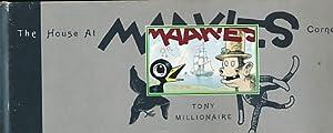 The House at Maakies Corner: Millionaire, Tony