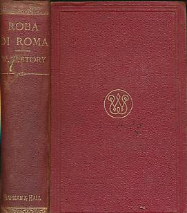 Roba di Roma: Story, William W