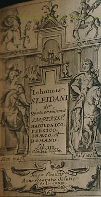 De Quatuor Summis Imoeriis Babilonico, Persio, Graeco, et Romano. Lib. III: Sleidanus, Johannes